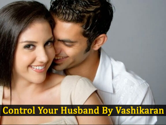 Vashikaran tips to control husband | How to do vashikaran on husband